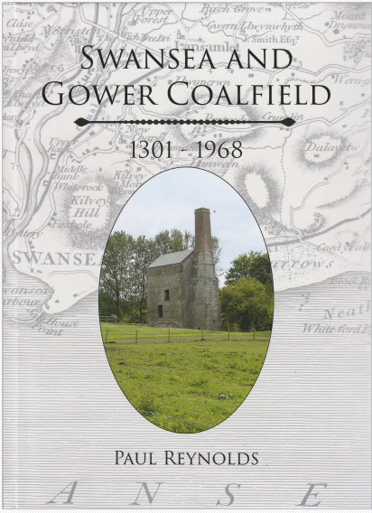 The cover of the Swansea and Gower Coalfield 1301-1968 by Paul Reynolds, depicting a recent colour photo of Scott's Pit, Llansamlet, set against a background of a section of an old map of Swansea in grey monochrome